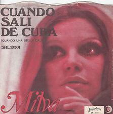 "MILVA-CUANDO SALI DE CUBA/M'AMA,NON M'AMA-ORIGINAL 2nd YUGOSLAV PS 45rpm 7"" 1970"