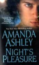 Night's Pleasure Ashley, Amanda Mass Market Paperback