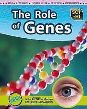 The Role of Genes (Sci-Hi: Life Science)