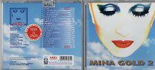 MINA raro CD fuori catalogo  MINA GOLD 2 con  INEDITO prima STAMPA bollino PROMO