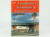Locomotive Terminals & Railroad Structures by Hal Carstens ©2000 SC Book