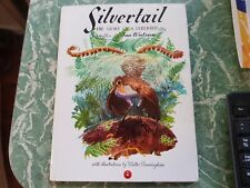 silvertail the story of a lyrebird / ina watson & walter cunningham HBDJ