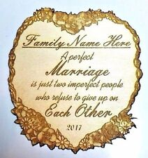 "Custom Wedding Plaque - ""Perfect Marriage Is Two Imperfect People"""