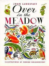 Over in the Meadow by Feodor Rojankovsky; John M. Langstaff; John Langstaff