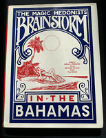 The Magic Hedonists Brainstorm In The Bahamas, Fleisher, Ammar, Harris, Daryl