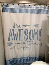 Be Awesome Today And Everyday Shower Curtain