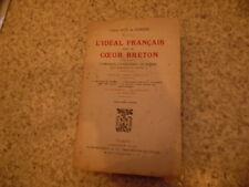1917.L'idéal français dans un coeur breton.14-18.BEnc.Guy de Robien