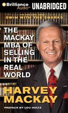 THE MACKAY MBA OF SELLING IN THE REAL WORLD unabridged audio CD by HARVEY MACKAY