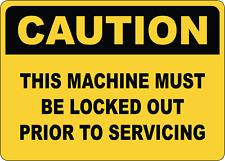 Osha Caution This Machine Must Be Locked Adhesive Vinyl Sign Decal