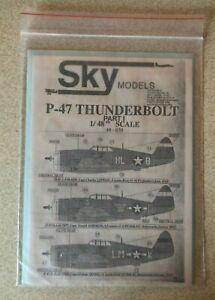 Sky Models 1/48 P-47 Thunderbolt Part I
