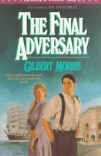 The Final Adversary (The House of Winslow #12), Morris, Gilbert, Paperback
