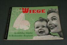 Die Wiege - Ein nützlicher Ratgeber + Wiegezeit - Original Nr. 4 von 1959 /S17