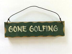 Wooden Golf Sign Hanging Gone Golfing Decor Twisted Wire Painted Rustic Gift