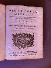 SCAMARELLI G B - Il Direttorio Mistico, indirizzato a' direttori ... 1770