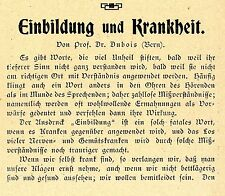 Prof. Dr. Dubois, Bern Einbildung und Krankheit Historischer Leitartikel v.1907
