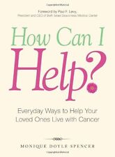 How Can I Help?: Everyday Ways to Help Your Loved