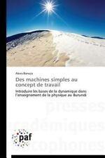 Des Machines Simples Au Concept de Travail by Banuza Alexis (2014, Paperback)