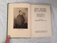 P H Pearse - Story of a Success, St Enda's College - 1st/1st 1917 Maunsel Dublin