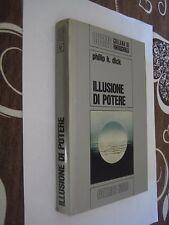 FANTASCIENZA - ILLUSIONE DI POTERE - P.K. DICK  - COLLANA COSMO ED. NORD (F9)