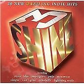 Various Artists : Shine, Vol. 3: 20 New Dazzling Indie Hit CD