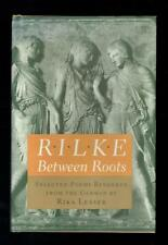 Rilke, Rainer Maria; Rilke. Entre Racines. Sélectionnée Poems Princeton. 1986 VG