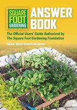 Square Foot Gardening Answer Book: New Information