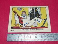 CHROMO 1950-1960 ECOLE BON-POINT IMAGE R.B.AU CLAIR DE LA LUNE MON AMI PIERROT