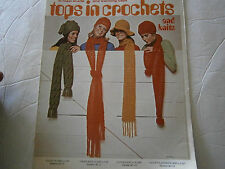Vintage 1970 Columbia Minerva Tops in Crochet and Knit Scarf Cap Pattern Book