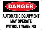OSHA DANGER! AUTOMATIC EQUIPMENT | Adhesive Vinyl Sign Decal