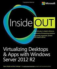 Virtualizing Desktops & Apps with Windows Server 2012 R2 (Inside Out) by Sviderg