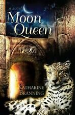 New listing Moon Queen : A Novel by Katharine Branning