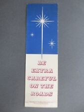 Vintage BOOKMARK ROSPA Christmas Star Be Extra Careful on the Roads