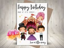 Personalised The Greatest Showman Inspired Birthday Card: Live A Little Crazy