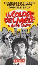 IL COLORE DEL MIELE E ALTRE STORIE  Freyrie, Iacchetti, Sala  Comix - 1996