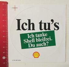 Aufkleber/Sticker: Ich Tu's - Ich Tanke Shell Bleifrei Du Auch? (28041626)