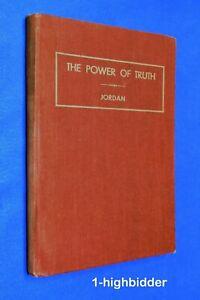 SIGNED 1938 Power of Truth Heber J Grant Hardcover Jordan Mormon LDS Church Pres