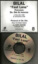 BILAL Fast lane RADIO EDIT & INSTRUMENTAL USA w/ JADAKISS & DR. DRE PROMO DJ CD