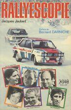RALLYESCOPIE de Jacques JAUBERT, préface Bernard DARNICHE