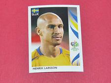 168 HENRIK LARSSON SUEDE SVERIGE PANINI FOOTBALL GERMANY 2006 WM FIFA WORLD CUP
