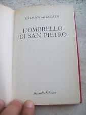 """1960 KALMAN MIKSZATH: """"L'OMBRELLO DI SAN PIETRO"""". EDIZIONE RIZZOLI B.U.R."""