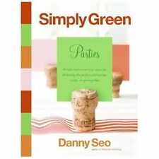 Simply Green Parties: Simple and resourceful ideas for throwing the perfect cele