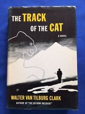 THE TRACK OF THE CAT - FIRST EDITION BY WALTER VAN TILBURG CLARK