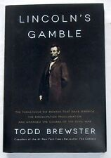 Lincoln's Gamble - 6 Months That Gave America the Emancipation Proclamation...