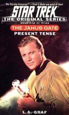 Present Tense: The Janus Gate Book One of Three (S