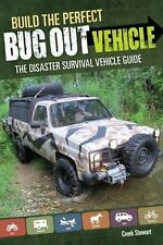 Build the Perfect Bug Out Vehicle~Disaster Survival Vehicle Guide~Prepping~NEW!
