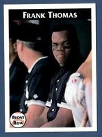 1990 Front Row Frank Thomas Rookie RC #6 White Sox