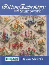 The Threads & Crafts book of Ribbon Embroidery and Stumpwork [Threads & Crafts]
