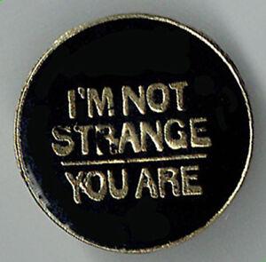 Vintage Enamel Pin 70's 80's Retro Novelty I'm not Strange You Are Rock & Roll
