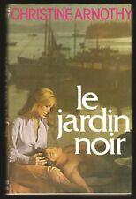 CHRISTINE ARNOTHY - LE JARDIN NOIR