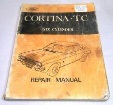FORD CORTINA TC SIX CYLINDER REPAIR MANUAL
